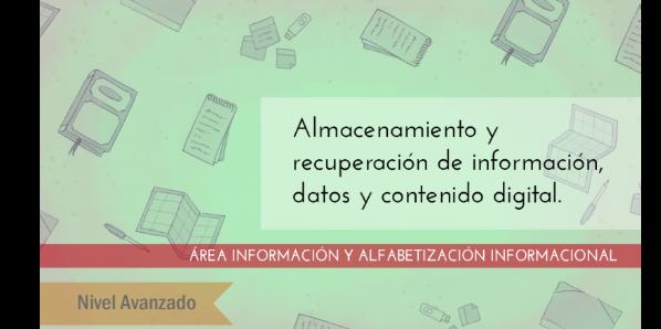 FDCD. Información y Alfabetización informacional. Almacenamiento y recuperación de información, datos y contenido digital. (Nivel avanzado) (3ª ed)