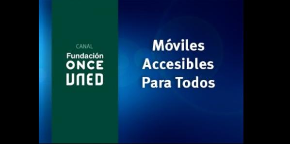 Móviles accesibles para todos (3ª ed)