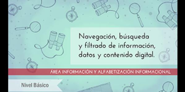 FDCD. Información y Alfabetización informacional. Navegación, búsqueda y filtrado de información, datos y contenido digital (Nivel BÁSICO) (2020)